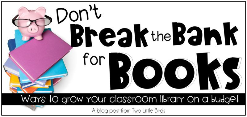 How to Grow Your Classroom Library on a Budget