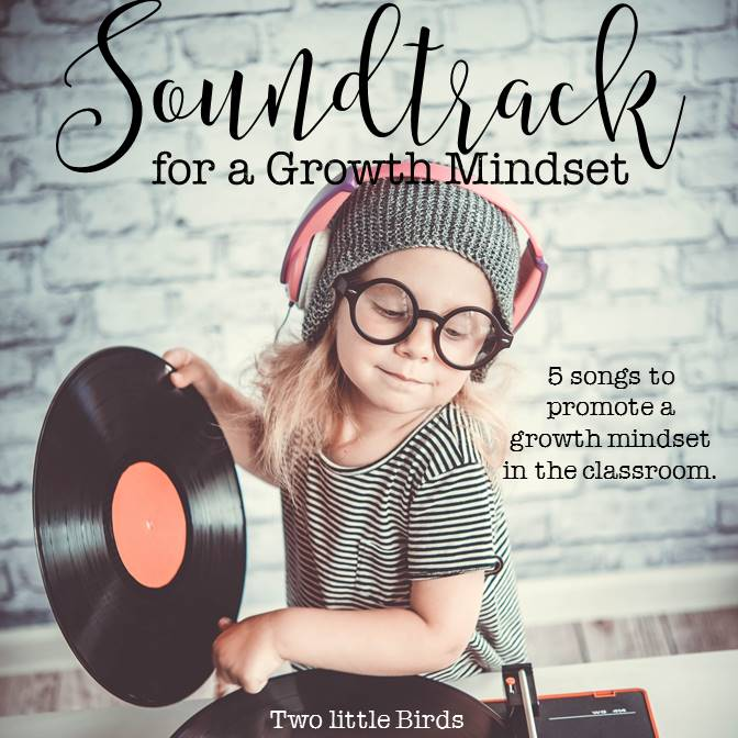 A Soundtrack for a Growth Mindset