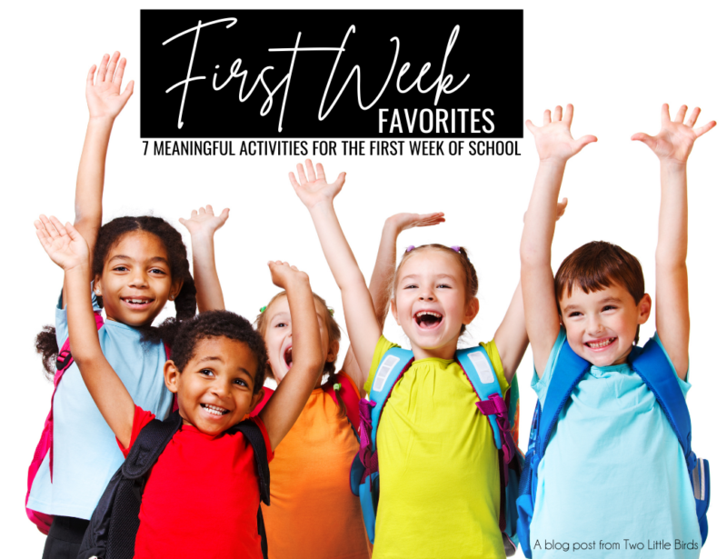 7 Meaningful Activities for the First Week of School