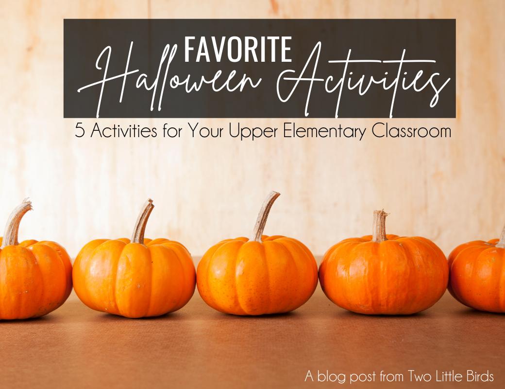 Favorite Halloween Activities for Upper Elementary Classrooms