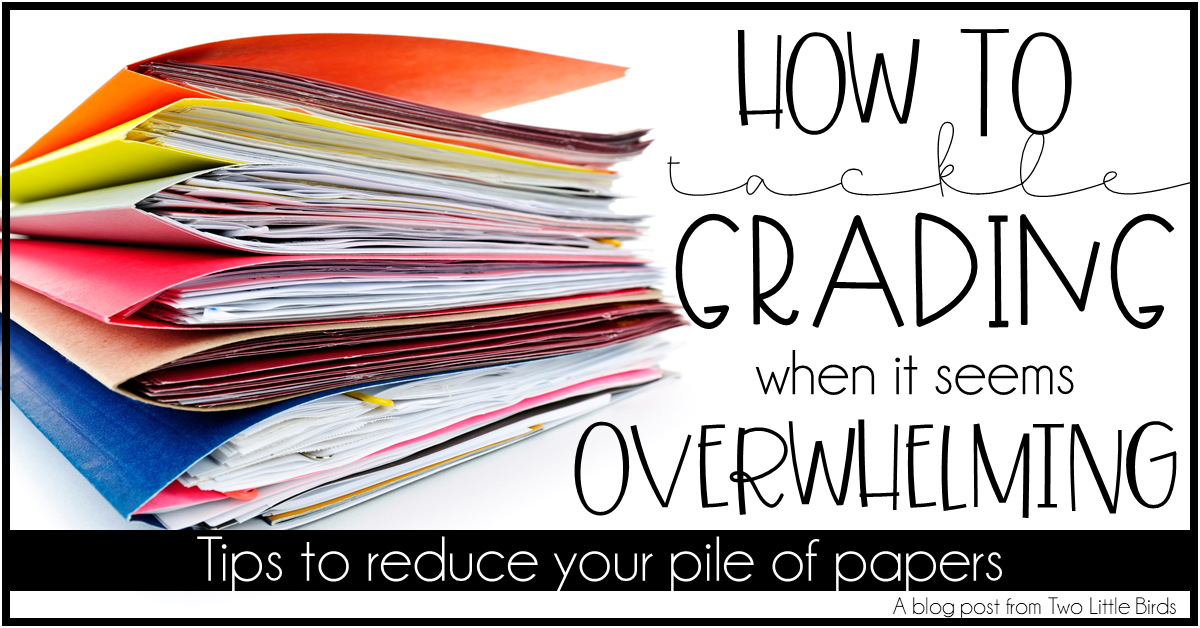 How to Tackle Grading When It Seems Overwhelming
