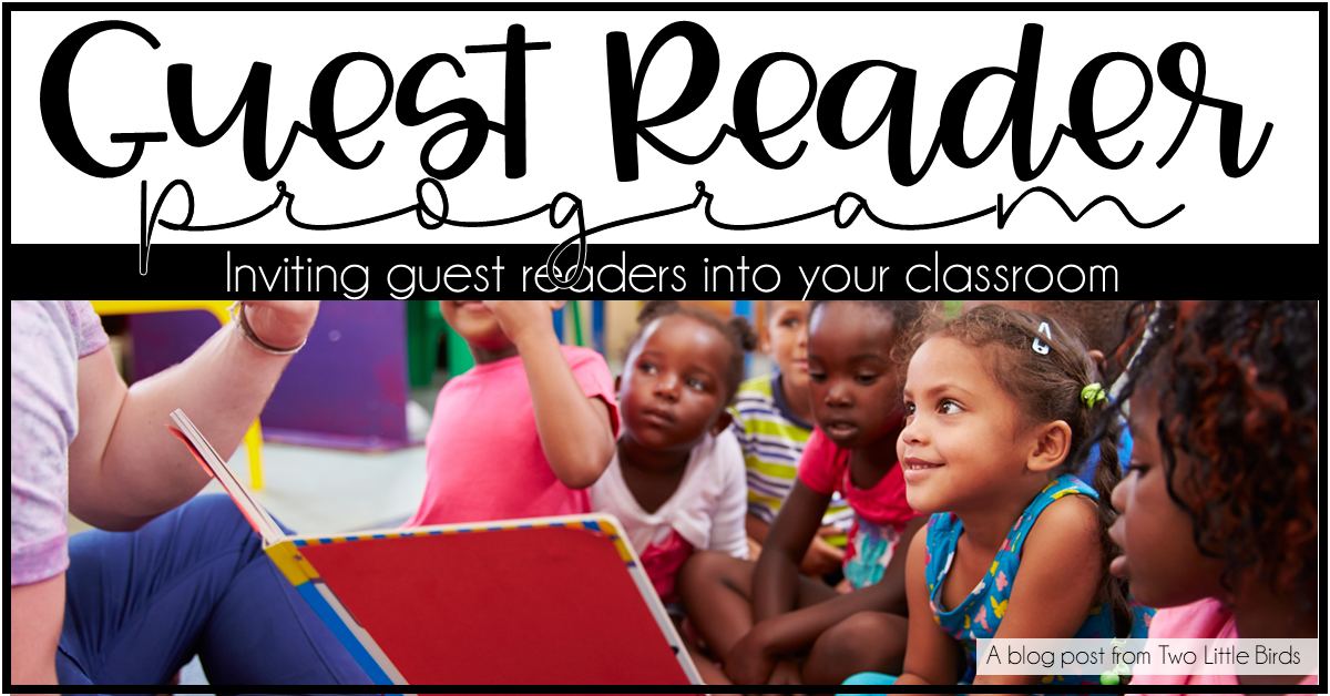 Starting a Guest Reader Program in Your Classroom - Two Little Birds