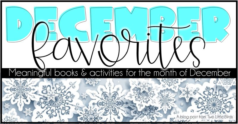 Favorite December Activities and Read Alouds