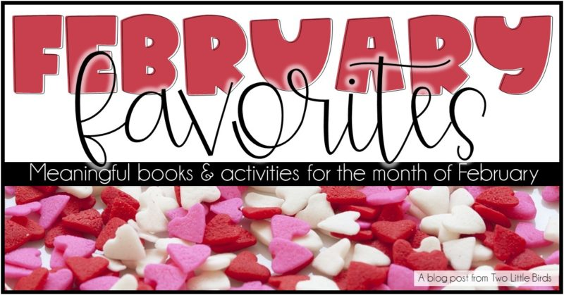 Favorite Books and Activities for February