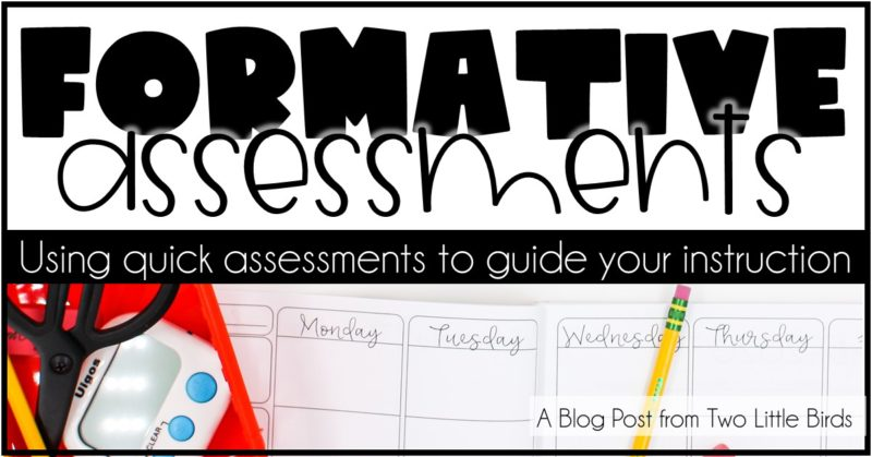 Formative Assessments: Using Quick Assessments to Guide Your Instruction