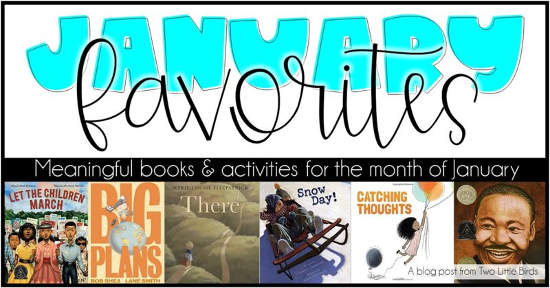 13 Favorite Books and Activities for January