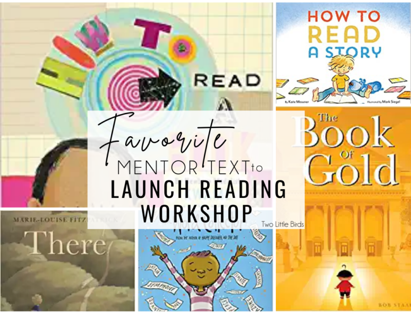 Launching Reading Workshop: 6 Favorite Mentor Text for Reading Routines