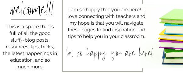 I am so happy you are here!  I love connecting with teachers and my hope is that you will navigate these pages to find inspiration and so much more!