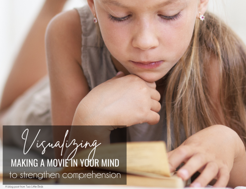 Making a Movie in Your Mind: Strengthening Comprehension with Visualizing