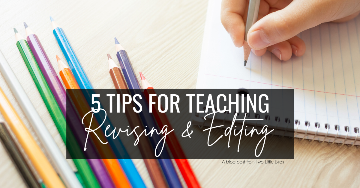 tips for revising and editing
