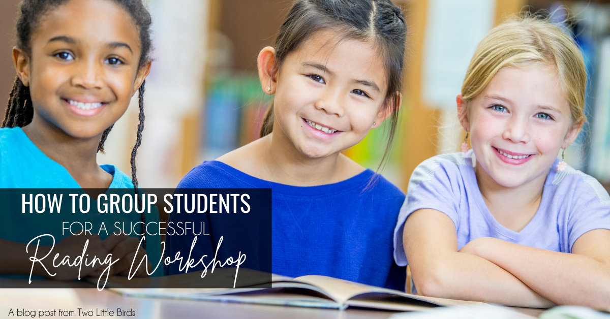 how to group students for reading workshop