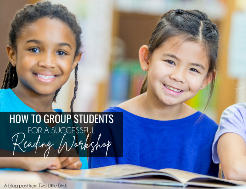 How to Group Students for a Successful Reading Workshop