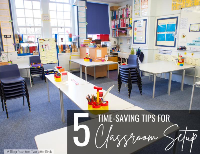 5 Time Saving Tips for Classroom Setup