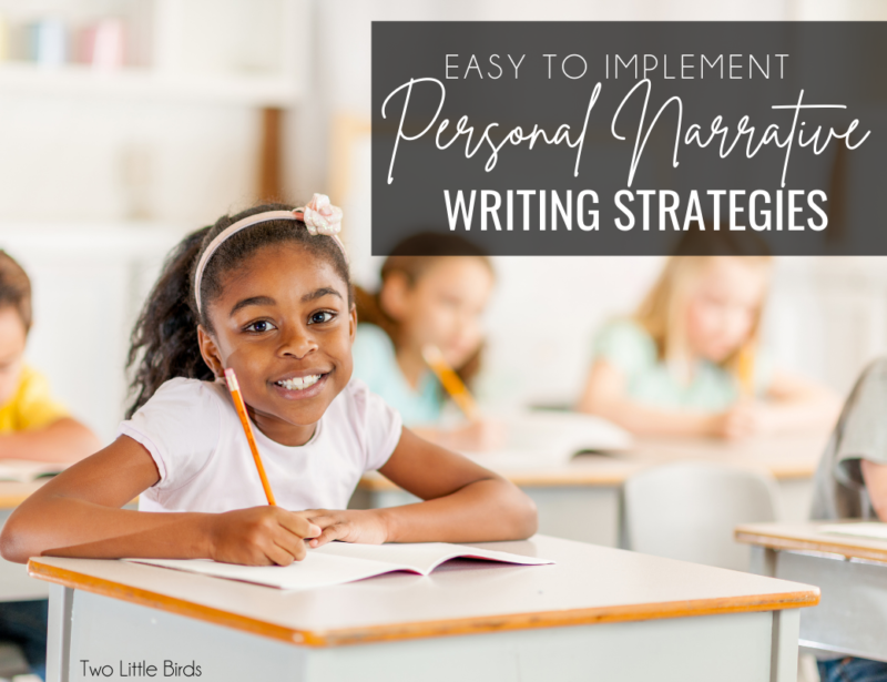 Easy to Implement Personal Narrative Writing Strategies
