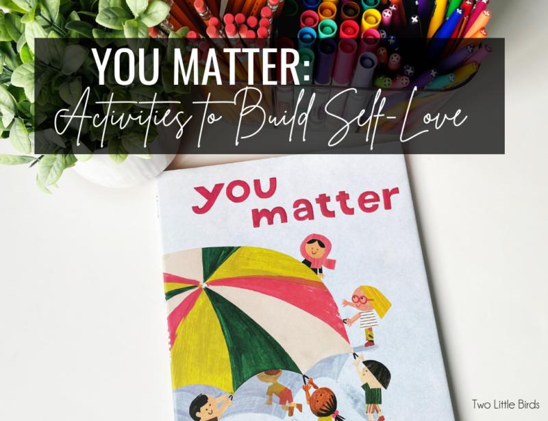 You Matter: Activities to Build Self-Love