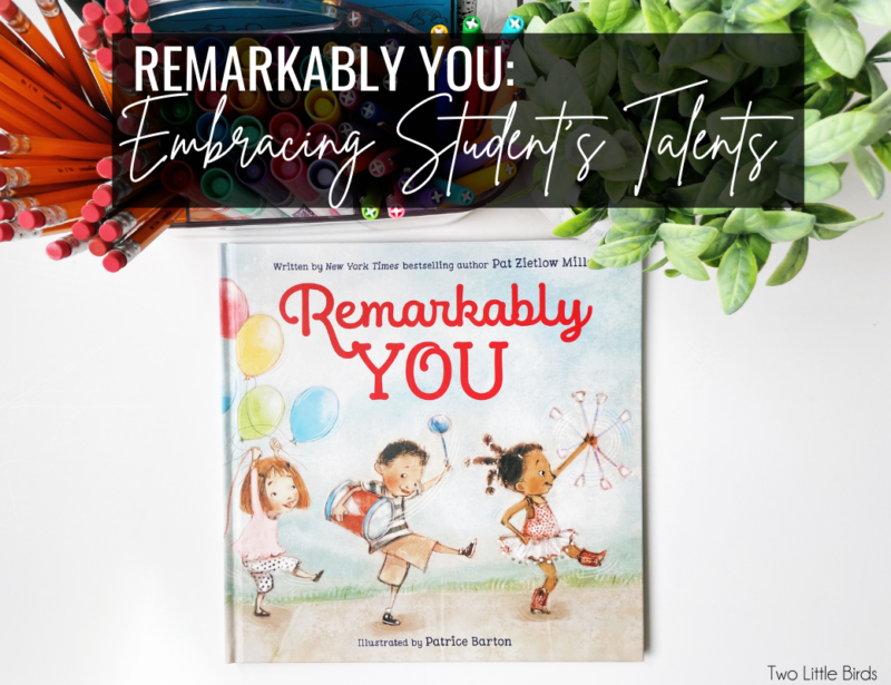 Remarkably You:  Embracing Student's Talents