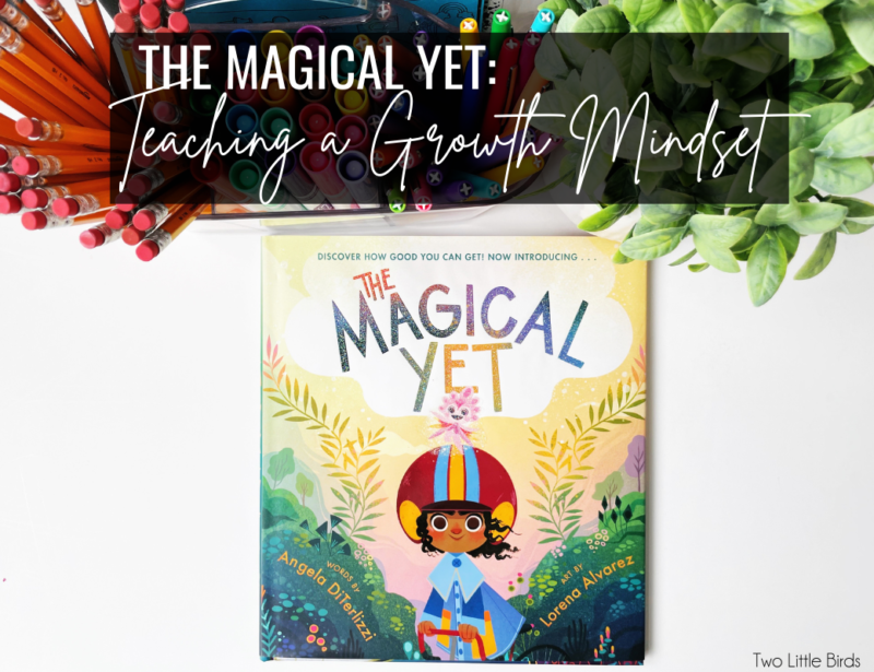 The Magical Yet: Teaching a Growth Mindset